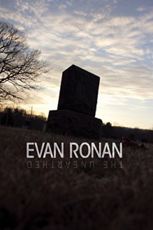 The Unearthed - Evan Ronan
