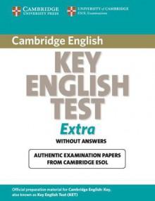 Cambridge Key English Test Extra Student's Book - Cambridge ESOL
