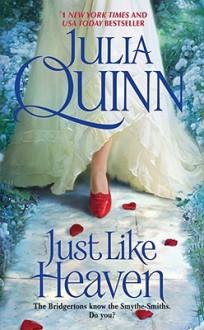 Just Like Heaven - Julia Quinn