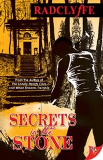 Secrets in the Stone - Radclyffe
