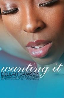 Wanting It - Delilah Dawson, Napiera Groves