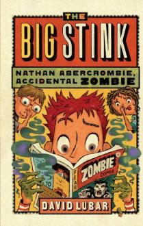 The Big Stink - David Lubar