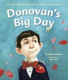Donovan's Big Day - Lesléa Newman,Mike Dutton