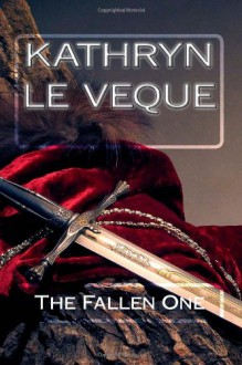 The Fallen One - Kathryn Le Veque