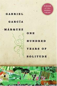 One Hundred Years of Solitude - Gabriel García Márquez,Gregory Rabassa
