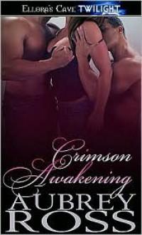 Crimson Awakening - Aubrey Ross