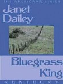 Bluegrass King (Kentucky, Americana, #17) - Janet Dailey