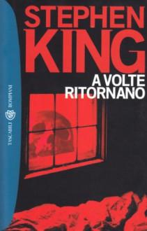 A volte ritornano - Stephen King, Hilia Brinis