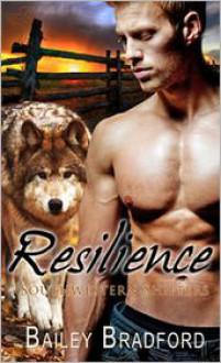 Resilience - Bailey Bradford