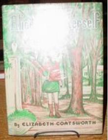Alice All by Herself - Elizabeth Coatsworth