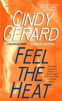 Feel the Heat - Cindy Gerard