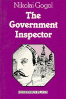 The Government Inspector - Nikolai Gogol, Peter Raby