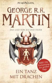 Ein Tanz mit Drachen (Das Lied von Eis und Feuer 10) - George R.R. Martin