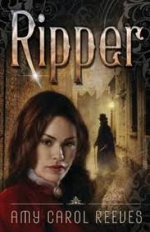 Ripper - Amy Carol Reeves