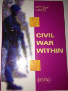 Civil War Within - Svetislav Basara, Randall A. Major