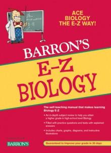 E-Z Biology (Barron's E-Z) - Gabrielle Edwards, Cynthia Pfirrmann