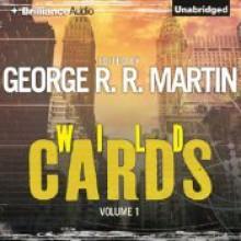 Wild Cards - George R.R. Martin, Melinda Snodgrass, Walter John Williams, Carrie Vaughn