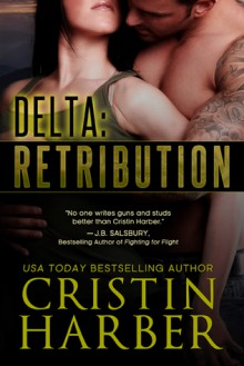 Delta: Retribution - Cristin Harber