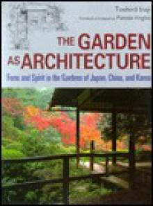 庭園と住居の「ありやう」と「見せかた・見えかた」―The garden as architecture - Pamela Virgilio, Toshiro Inaji