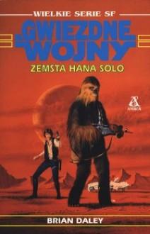 Zemsta Hana Solo - Brian Daley