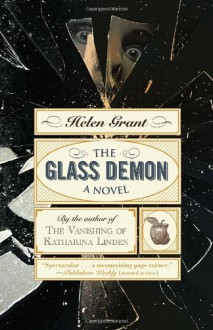 The Glass Demon - Helen Grant