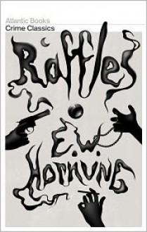 Raffles - E.W. Hornung, Robert Giddings