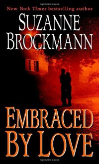 Embraced by Love - Suzanne Brockmann