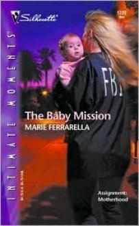The Baby Mission: The Mom Squad - Marie Ferrarella