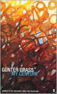 My Century - Günter Grass