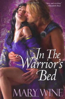 In The Warrior's Bed - Mary Wine, James Griffin