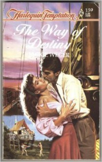 Way Of Destiny (Harlequin Temptation, No 259) - Jackie Weger
