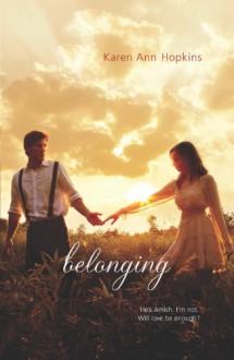 Belonging - Karen Ann Hopkins