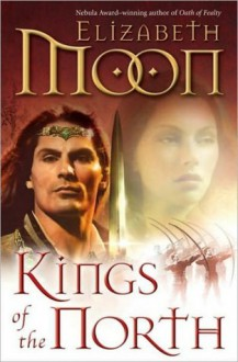 Kings of the North (Paladin's Legacy, #2) - Elizabeth Moon