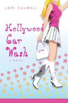 Hollywood Car Wash - Lori Culwell
