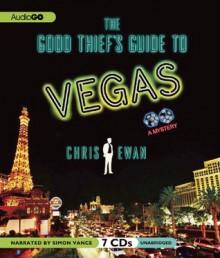 The Good Thief's Guide to Vegas - Chris Ewan, Simon Vance