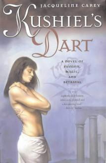 Kushiel's Dart (Phèdre's Trilogy, #1) - Jacqueline Carey