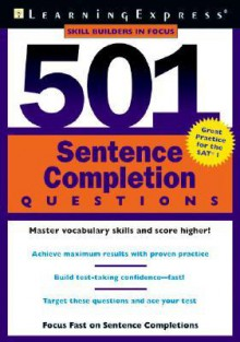 501 Sentence Completion Questions - Learning Express LLC