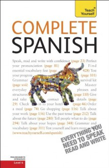 Complete Spanish: A Teach Yourself Guide - Juan Kattán-Ibarra