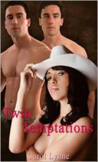 Twin Temptations - Carol Lynne