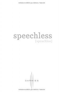 Speechless (Sprachlos) - Hannah Harrington