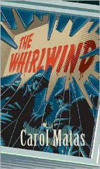 The Whirlwind - Carol Matas