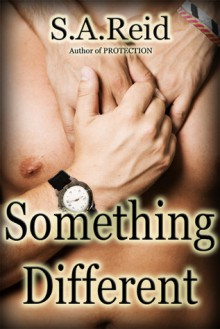 Something Different - S.A. Reid, T. Baggins