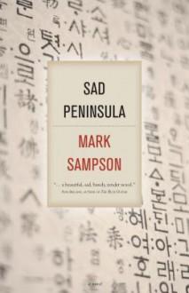 Sad Peninsula - Mark Sampson
