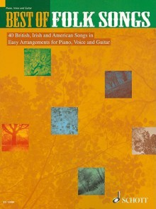Best of Folk Songs: 40 British, Irish and American Songs in Easy Arrangements for Piano, Voice and Guitar - Barrie Turner, Hal Leonard Publishing Company