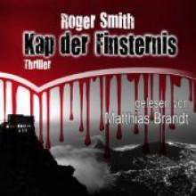 Kap der Finsternis - Roger Smith