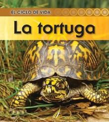 La Tortuga = Turtle - Ron Fridell