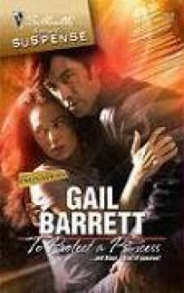 To Protect a Princess - Gail Barrett