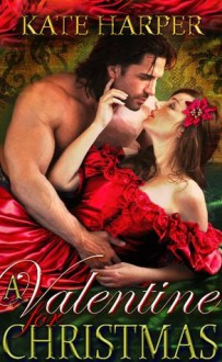 A Valentine For Christmas - Kate Harper