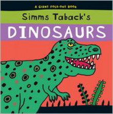 Dinosaurs: A Giant Fold-Out Book - Simms Taback