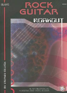Rock Guitar Workout - Stephen Delach